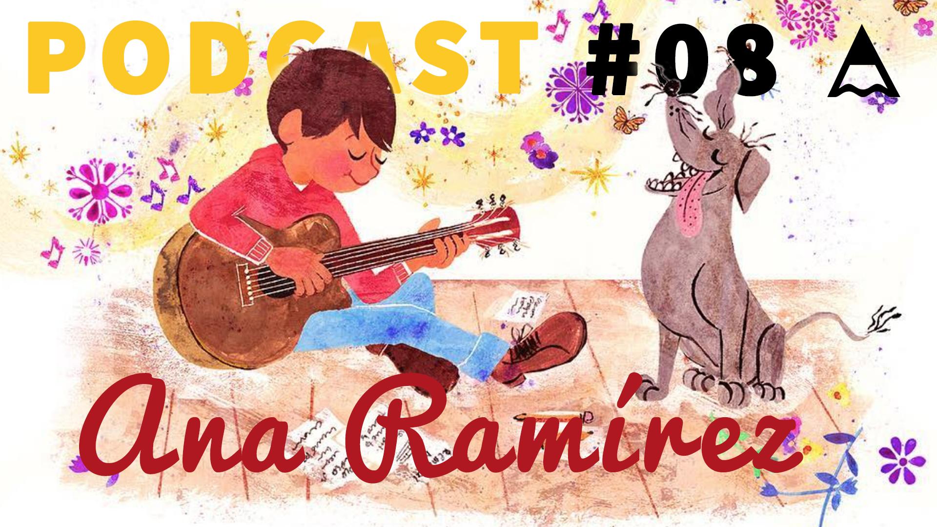 PODCAST | Ana Ramirez – De Mexico à «Coco»